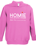 HWEC - Homie with Extra ChromieTM (For the Homie) - Toddler & Youth Hoodies