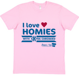 HWEC - - I Love Homies with Extra Chromies® - FOR SUPPORTERS - Adult - Short Sleeve Tee
