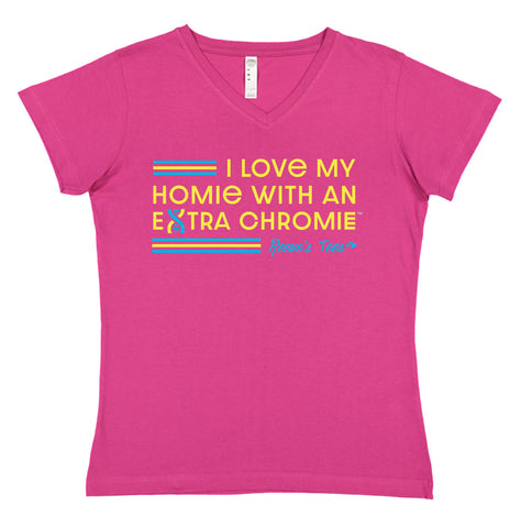 HWEC - I Love My Homie with an Extra Chromie - FOR SUPPORTERS - Ladies V Neck