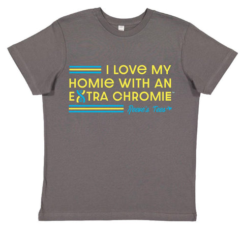 HWEC - I Love My Homie with an Extra Chromie (SUPPORTERS) - Infant - Short Sleeve Tee