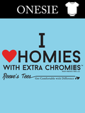 I Love Homies with Extra Chromies® - Infant - Blue Onesie