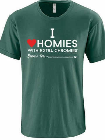 I Love Homies with Extra Chromies® - Adult - Short Sleeve Tee - Discontinued Colors