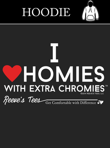 I Love Homies with Extra Chromies® - Youth Hoodies - Black Hood