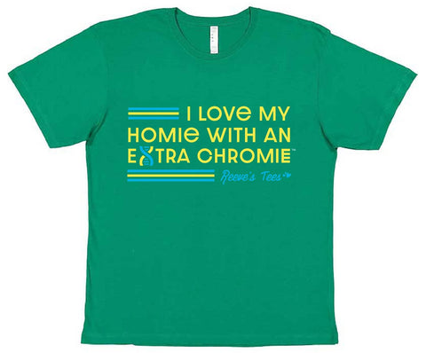 HWEC - I Love My Homie with an Extra Chromie (SUPPORTERS) - Toddler - Short Sleeve Tee
