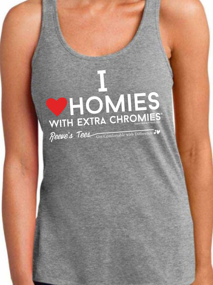 HWEC - I Love Homies with Extra Chromies® - Ladies - Racer-back Tank Top