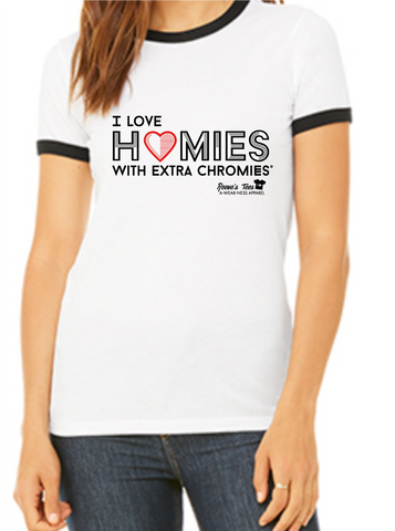 HWEC - I Love Homies with Extra Chromies® - Ladies - Short Sleeve Ringer Tees
