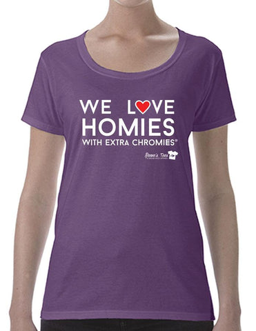 HWEC - We Love Homies with Extra Chromies® - Ladies - Short Sleeve Tees
