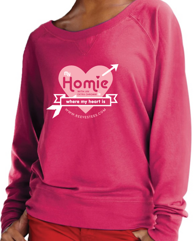 My Homie is Where My Heart Is - Junior-Fit Slouchy