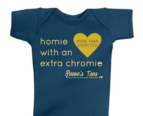 "HWEC - Homie with an Extra ChromieTM - ""More than Expected"" - Infant - Short Sleeve Tee"