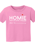 HWEC - Homie with an Extra Chromie (For the Homie) - Infant - Short Sleeve Tee