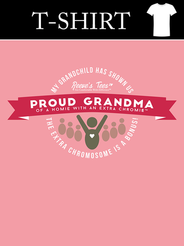 Proud Grandma of a Homie with an Extra Chromie ™ - Ladies - Short Sleeve - Cotton Light Pink Tee
