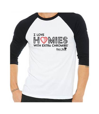 HWEC - I Love Homies with Extra Chromies® - Adult - 3/4 Sleeve Raglan