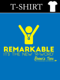 Remarkable - It's the New R-Word - Infant, Toddler, Youth & Adult - Short Sleeve Tee