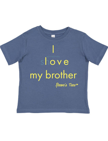 SIBS - I Love/(sometimes shove) My Brother - Kids - Short Sleeve Tee