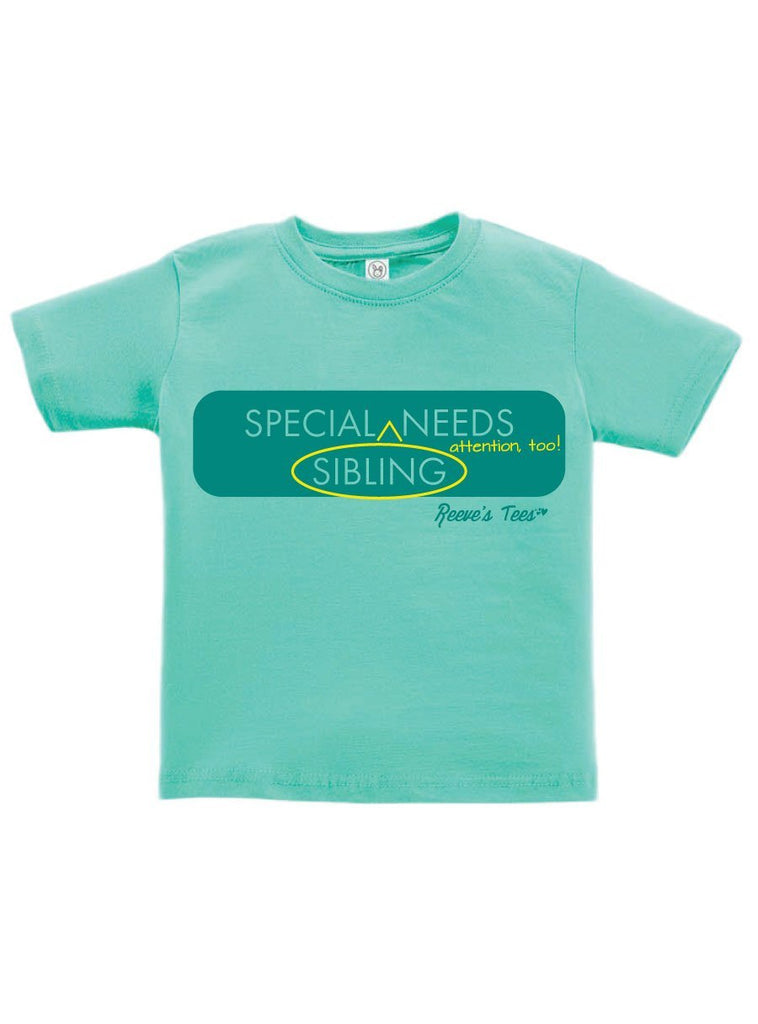 "SIBS - Special Sibling [Needs] ^ Attention, Too!"" - Infant  - Short Sleeve Tee"