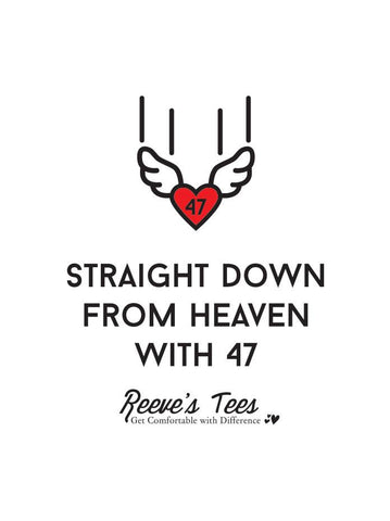 """Straight Down from Heaven with 47"" - Toddler - Short Sleeve Tee -  White"