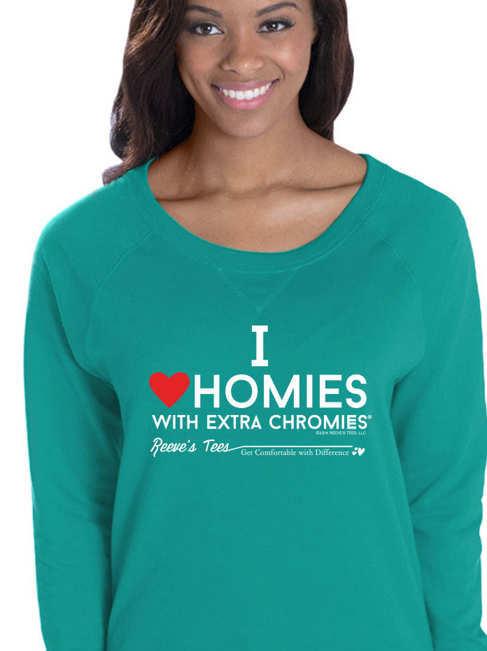 HWEC - I Love Homies with Extra Chromies® - Ladies Slouchy - Long Sleeve Tee