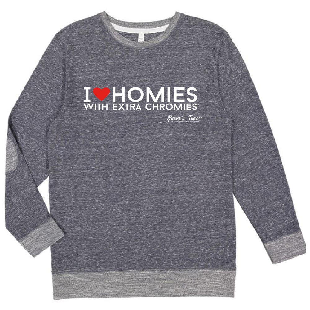 HWEC - I Love Homies with Extra Chromies® - Adult - Thin Terry Sweatshirt