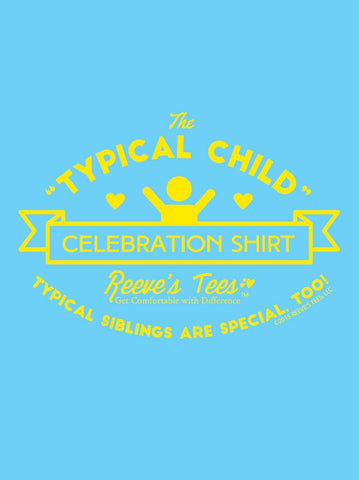 SIBS - Typical Child Celebration Shirt - Infant - Short Sleeve Tee