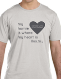 Matching Tees - My Homie is Where My Heart Is - For Supporters