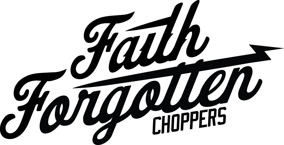 Faith Forgotten Choppers