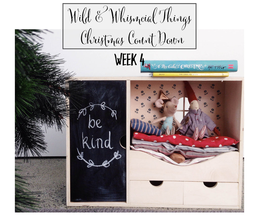 Wild & Whimsical Things Christmas Count Down:  Week 4