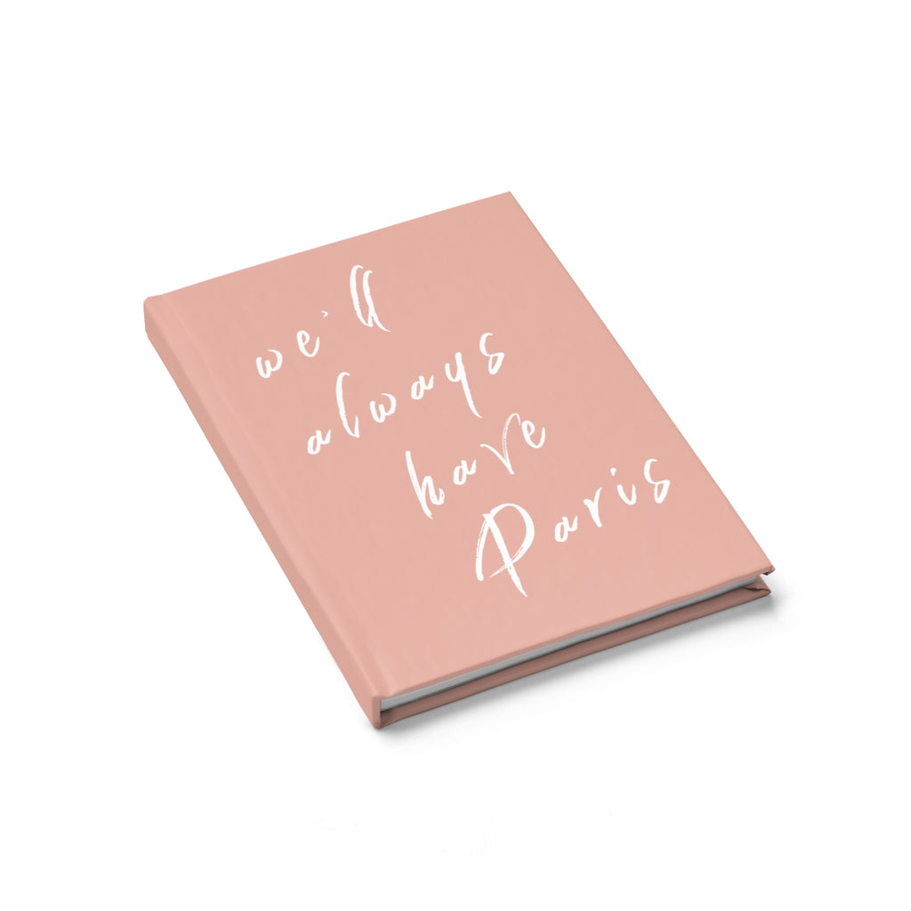 We'll Always Have Paris Notebook- Rose wanderlust, keiko, keiko conservation, wandering, travel, = - Thessalonike