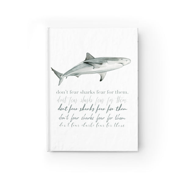 Don't Fear Sharks Fear For Them Notebook wanderlust, keiko, keiko conservation, wandering, travel, = - Thessalonike