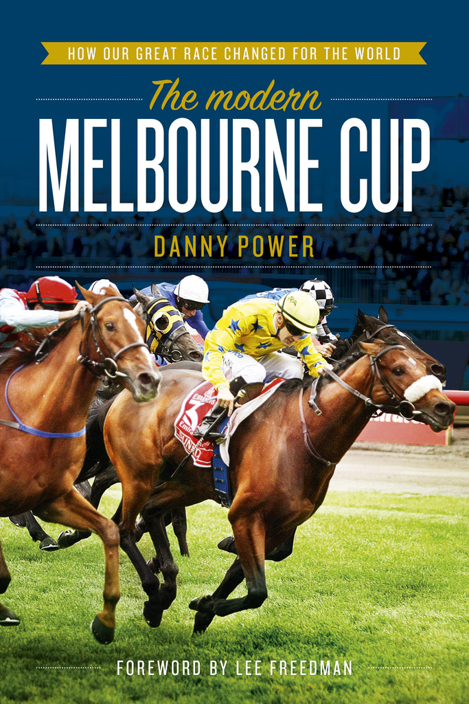 The Modern Melbourne Cup - Danny Power