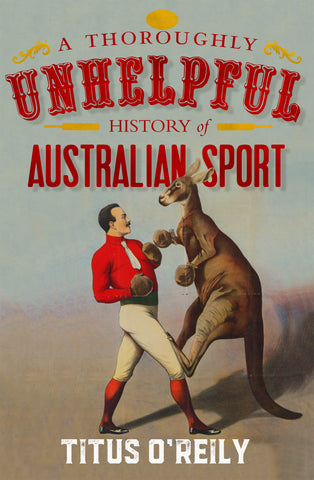 A Throughly Unhelpful History of Australian Sport