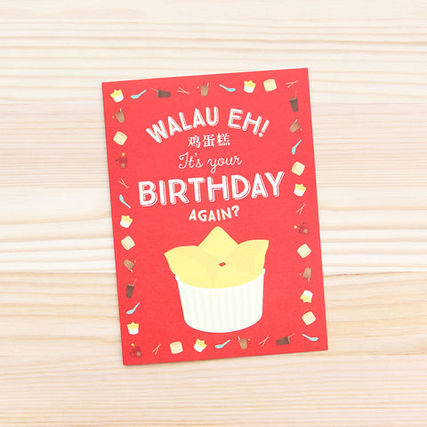 [Birthday Card] Walau Eh, It's Your Birthday Again?