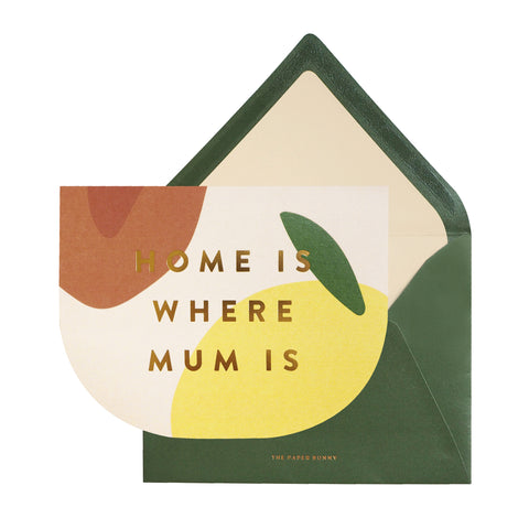 [For Mum Card] Home Is Where Mum Is