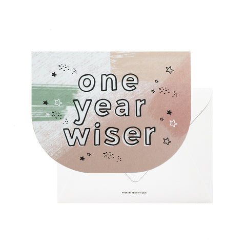 [Birthday Card] One Year Wiser