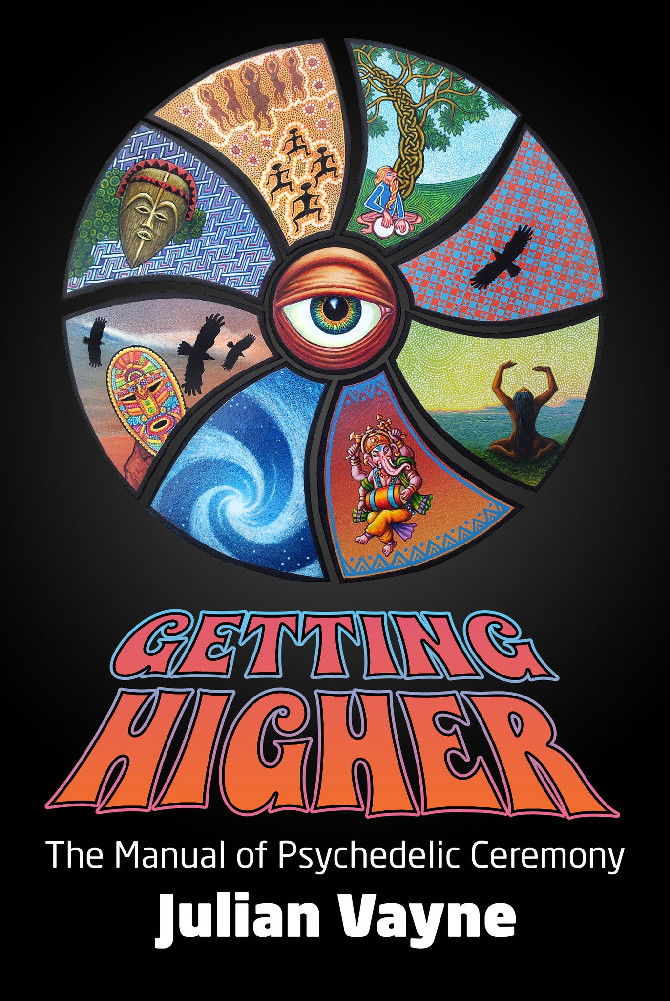 Getting Higher by Julian Vayne