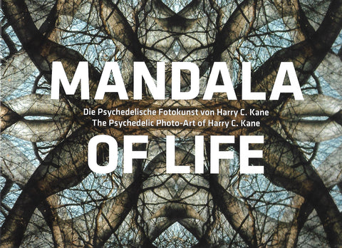 Mandala of Life by Harry C Kane