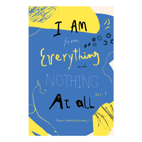 I Am from Everything and Nothing at All vol. 1