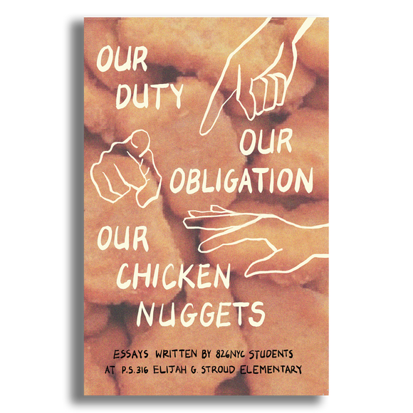 Our Duty, Our Obligation, Our Chicken Nuggets