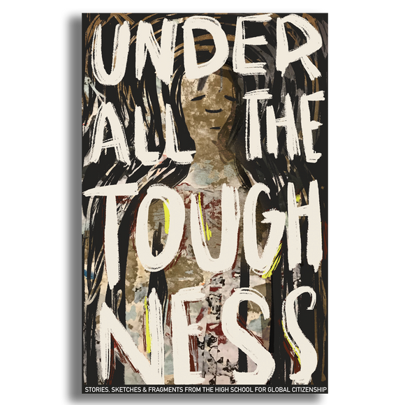 Under All the Toughness
