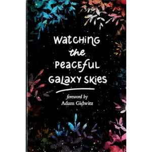 Watching the Peaceful Galaxy Skies