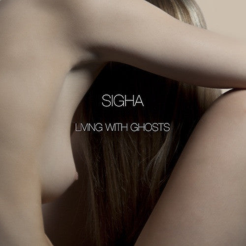 HFCD009D - Living With Ghosts - Sigha