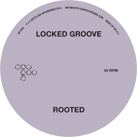 Locked Groove - Rooted