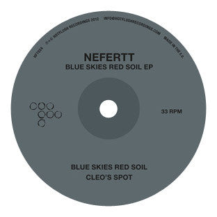 HFT024D - Blue Skies Red Soil EP - NeferTT