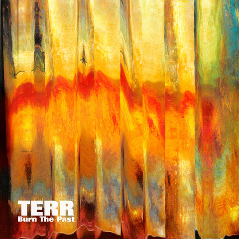 "Terr - Burn the Past (12"" Vinyl EP)"