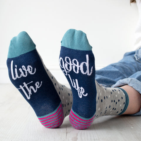 Live the Good Life Women's Slogan Socks