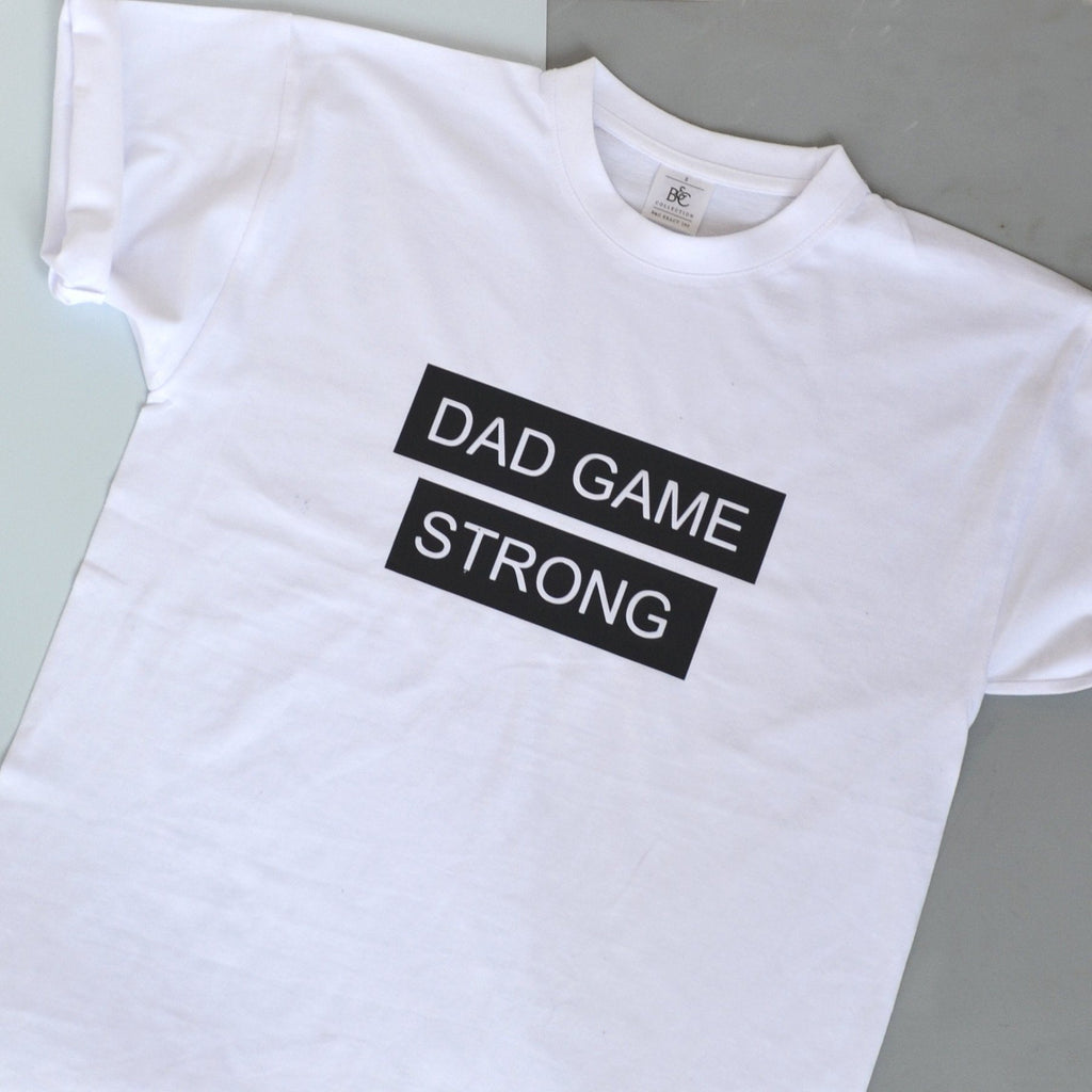 Dad Game Strong T Shirt, t-shirt, - ALPHS