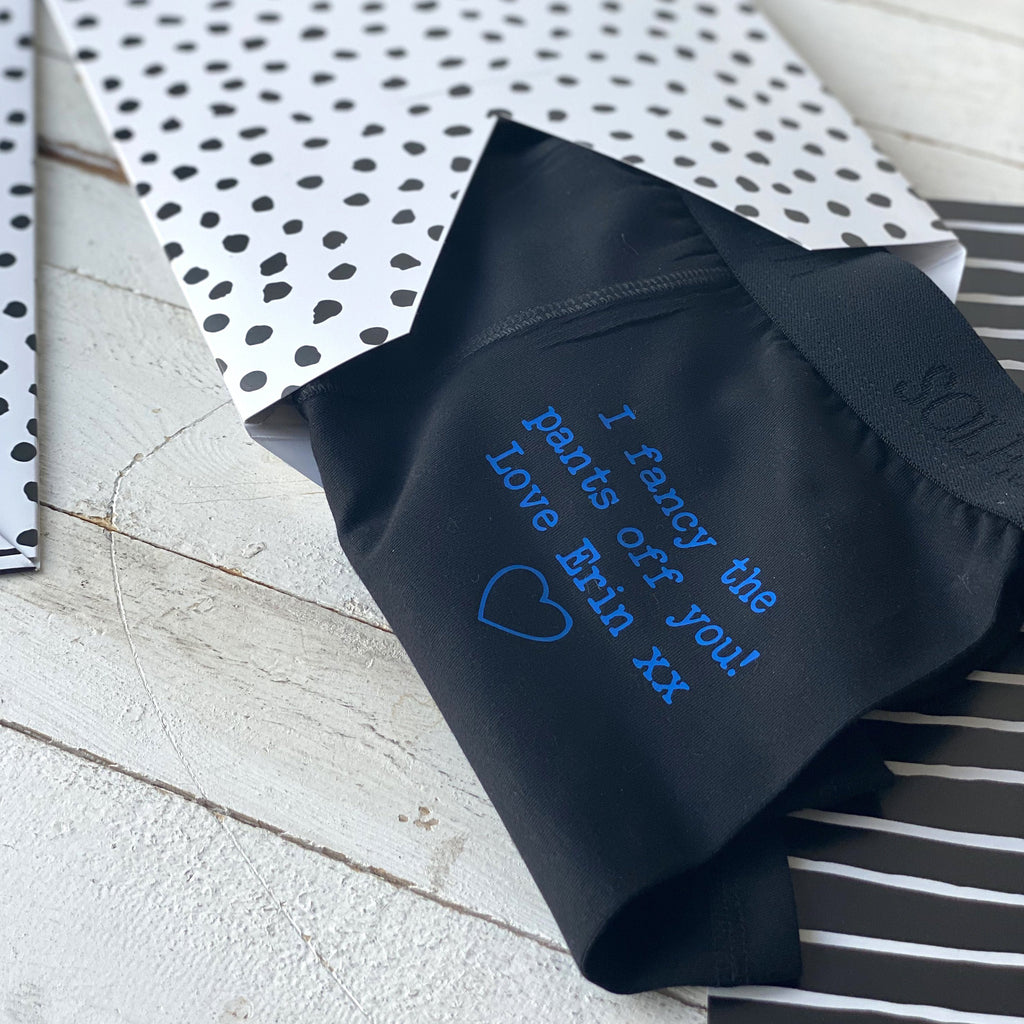 Personalised Gift Underwear - Fancy The Pants Off You…
