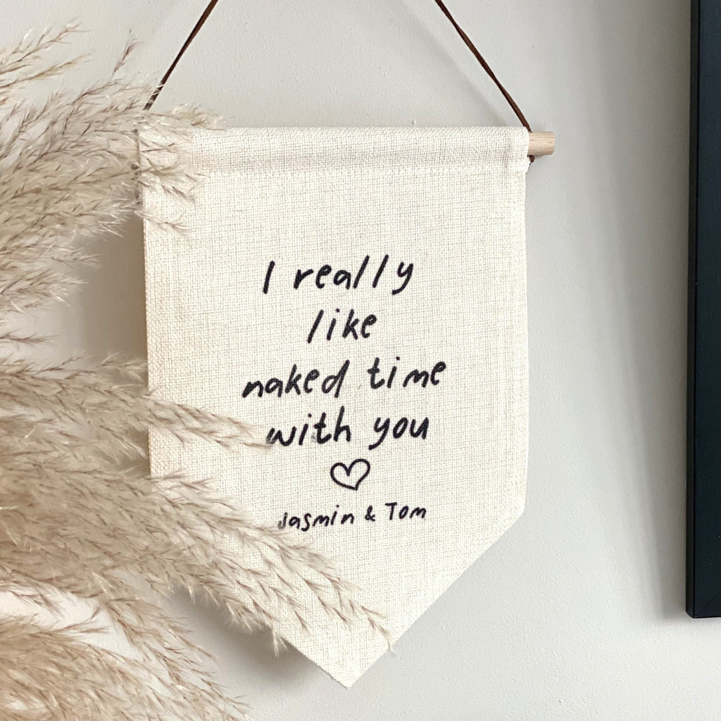 I Like Naked Time With You Bedroom Hanging Banner