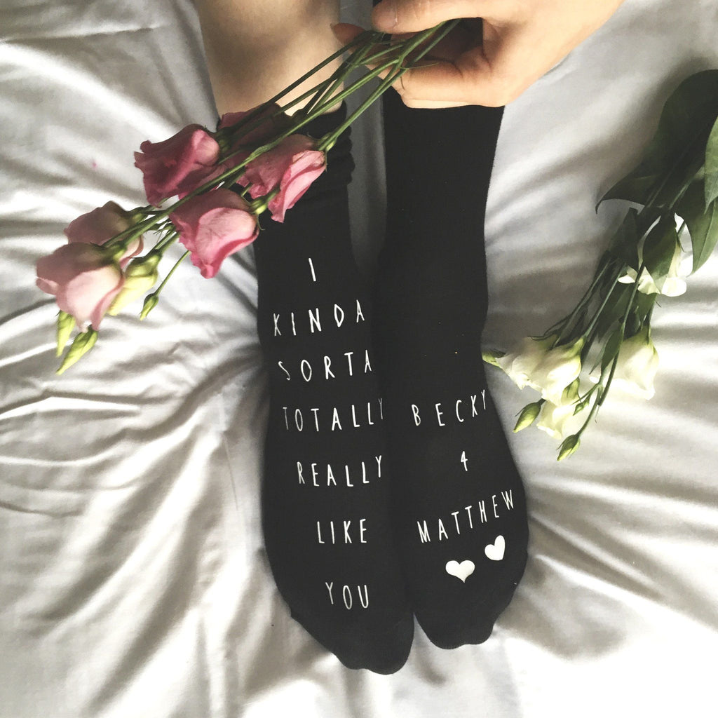 I kinda sorta like you personalised socks, Socks, - ALPHS