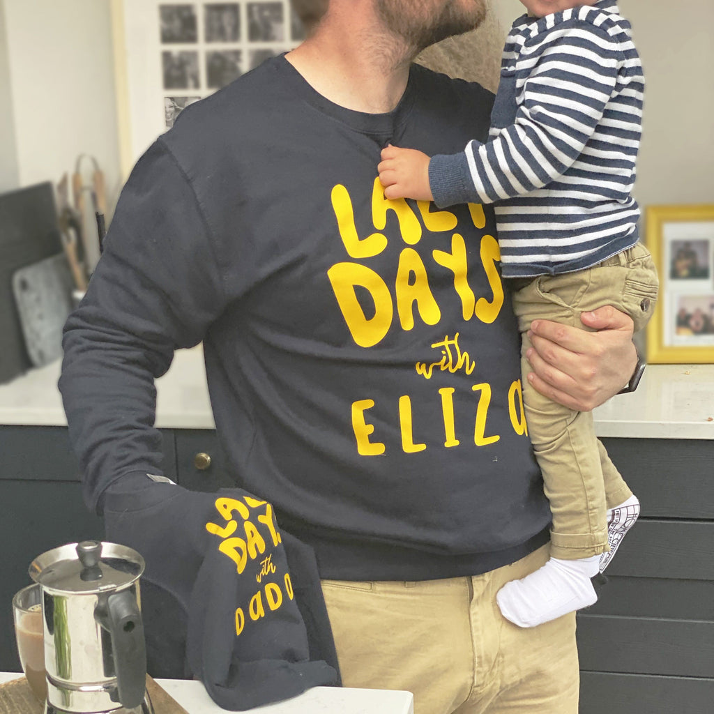 Personalised Lazy Days Daddy And Me Sweatshirts