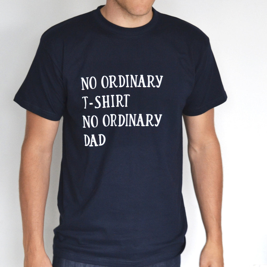 No Ordinary Dad T Shirt, t-shirt, - ALPHS